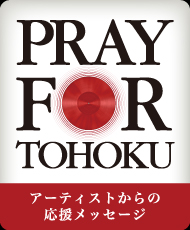 PRAY FOR TOHOKU